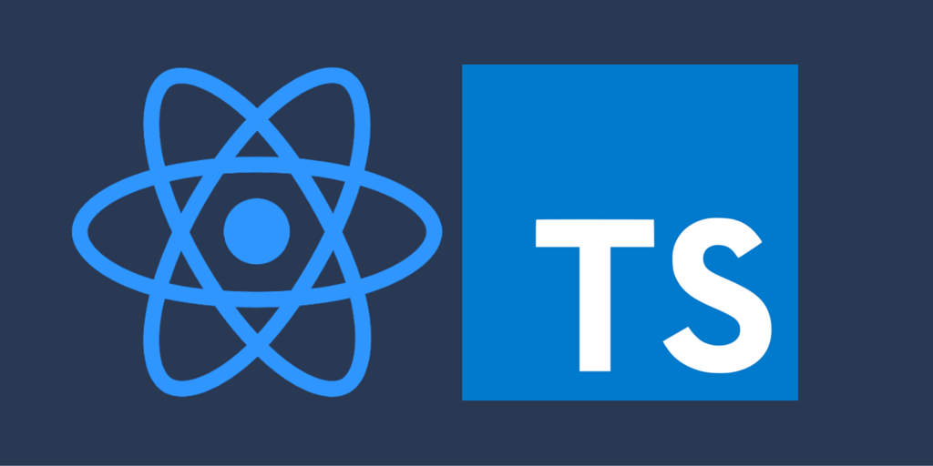 Using React with Typescript – crash course